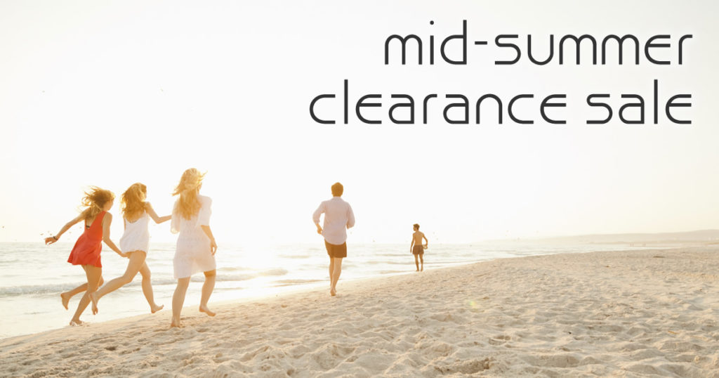 Mid-Summer Clearance Sale